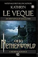 Netherworld (Ancient Kings of Anglecynn #2)