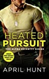 Heated Pursuit (Alpha Security #1)