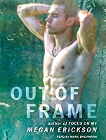 Out of Frame (In Focus #3)