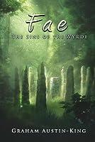 Fae: The Sins of the Wyrde (The Riven Wyrde Saga, #3)