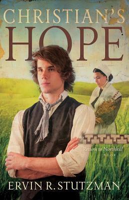 Christian's Hope by Ervin R. Stutzman