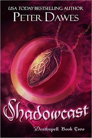 Shadowcast (Deathspell, #2)