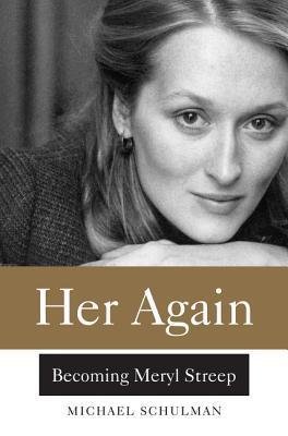 Her-Again-Becoming-Meryl-Streep