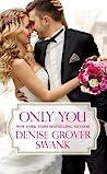 Only You (Bachelor Brotherhood #1)