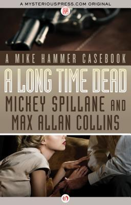 A Long Time Dead (Mike Hammer, #22)