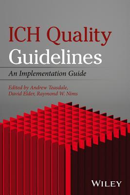 ICH Quality Guidelines An Implementation Guide