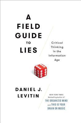 A Field Guide to Lies- Critica
