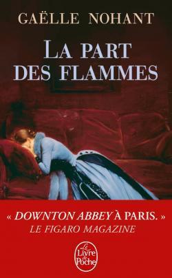 La Part des flammes by Gaëlle Nohant