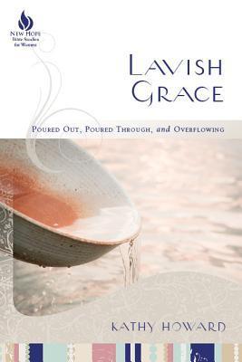 Lavish Grace by Kathy Howard