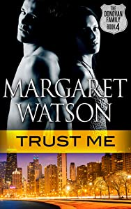 Trust Me (The Donovan Family, #4)