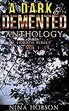 A Dark & Demented Anthology: Horror Blinks, Vol. 1