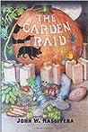 The Garden Raid