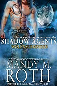 Wolf's Surrender (PSI-Ops/Shadow Agents, #1)