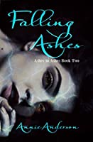 Falling Ashes (Ashes to Ashes #2)
