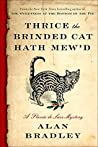 Book cover for Thrice the Brinded Cat Hath Mew'd (Flavia de Luce, #8)