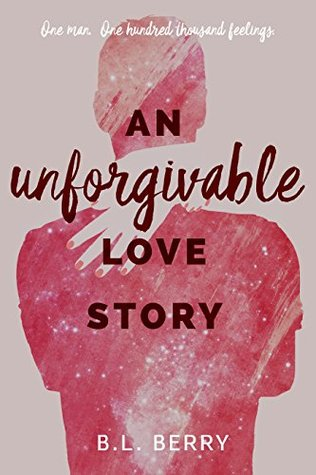An Unforgivable Love Story