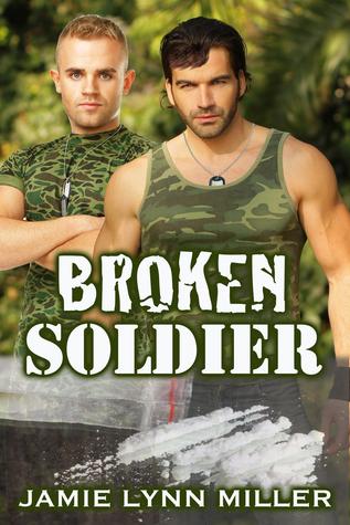 Broken Soldier by Jamie Lynn Miller