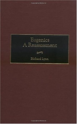 Eugenics: A Reassessment (Praeger Studies of Foreign Policies of the Great Powers)
