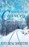 Derailed in Chancey (Chancey #3)