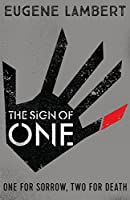 The Sign of One (Kindle edition)