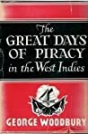 The Great Days of Piracy in the West Indies