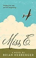 Miss E.: A Novel