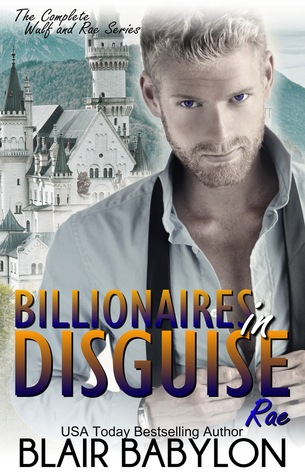 Billionaires in Disguise: Rae