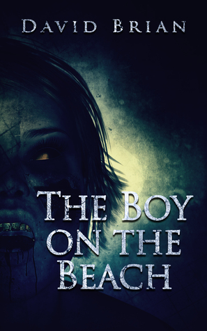 The Boy on the Beach (Selected Cuts from Dark Albion #1)