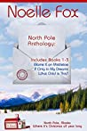 North Pole Anthology 1: Books 1-3 (North Pole, Alaska #1-3)