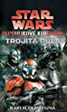 Trojitá nula  (Star Wars: Republikové komando, #2) - Karen Traviss