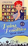 Pains and Penalties by Sarah Biglow