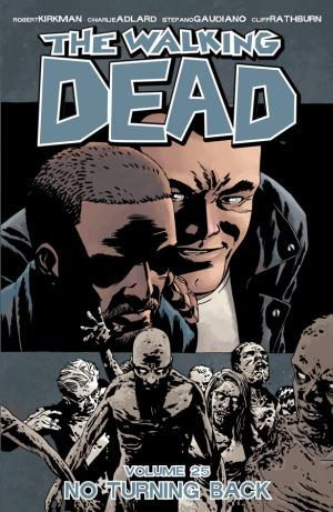 The Walking Dead, Vol. 25 by Robert Kirkman