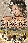High Desert Haven by Lynnette Bonner