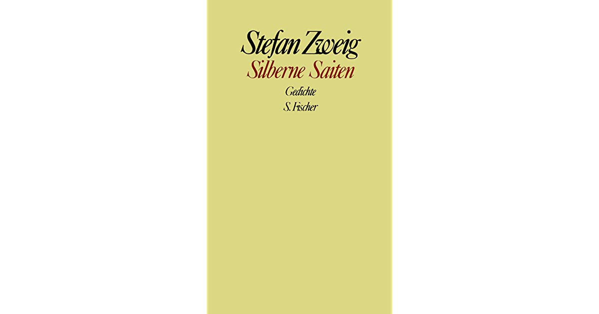 Silberne Saiten Gedichte By Stefan Zweig