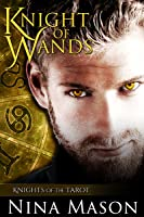 Knight of Wands (Knights of the Tarot, #1)