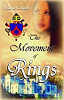 The Movement of Rings (Movement of Crowns Book 2)
