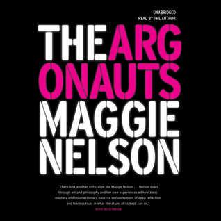 The Argonauts by Maggie Nelson