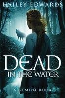Dead in the Water (Gemini, #1)