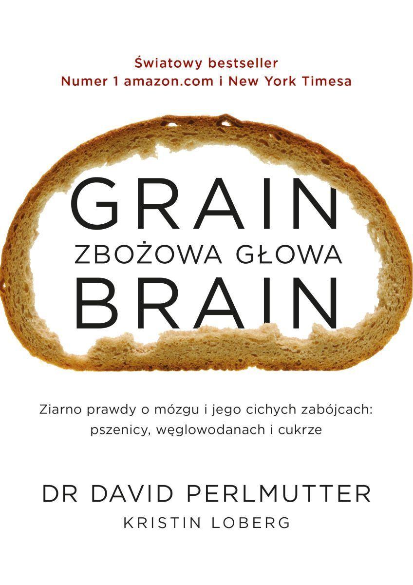 Grain Brain - Zbożowa Głowa