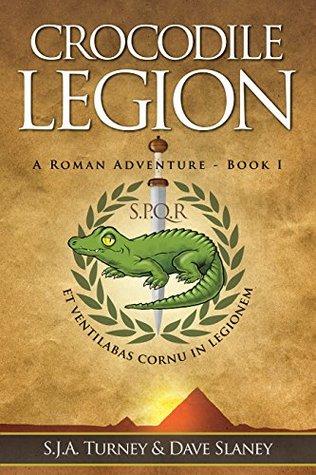 Crocodile Legion (A Roman Adventure, #1)
