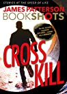 Cross Kill (Alex Cross, #24.4)