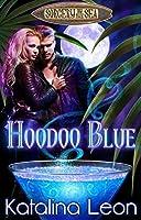 Hoodoo Blue (Sorcery by the Sea #1)