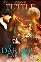 The Darker Carnival (Markhat, #9)