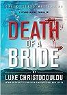 Death Of A Bride (Greek Island Mysteries #3)