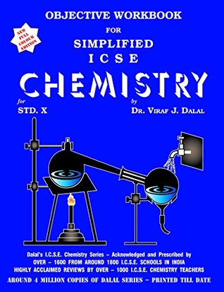 Dalal ICSE Chemistry Series: Objective Workbook for Simplified ICSE