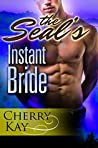 The SEAL's Instant Bride