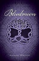 Bloodmoon (Bloodmark Saga Book 3)