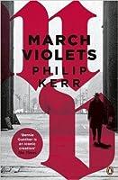 March Violets (Bernie Gunther, #1)
