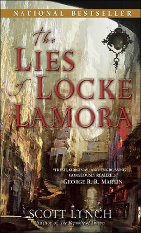 The Lies of Locke Lamora by Scott Lynch