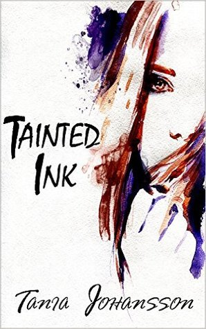Tainted Ink by Tania Johansson